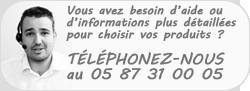 Contactez-nous par t�l�phone au 05 87 31 00 05
